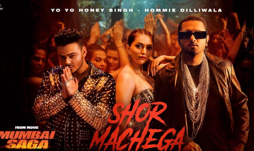 Yo Yo Honey Singh Shor Machega Song Lyrics and Video with Female Dancer Actress Name – Full Details