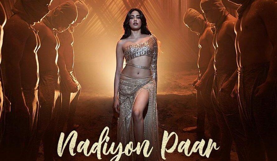 Nadiyon Paar (Let the Music Play Again) Song Lyrics and Video feat Janhvi Kapoor