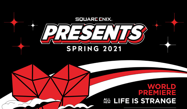 Square Enix Direct Announced for 18 March 2021 – New Life is s Strange, Full Line-up and More Details