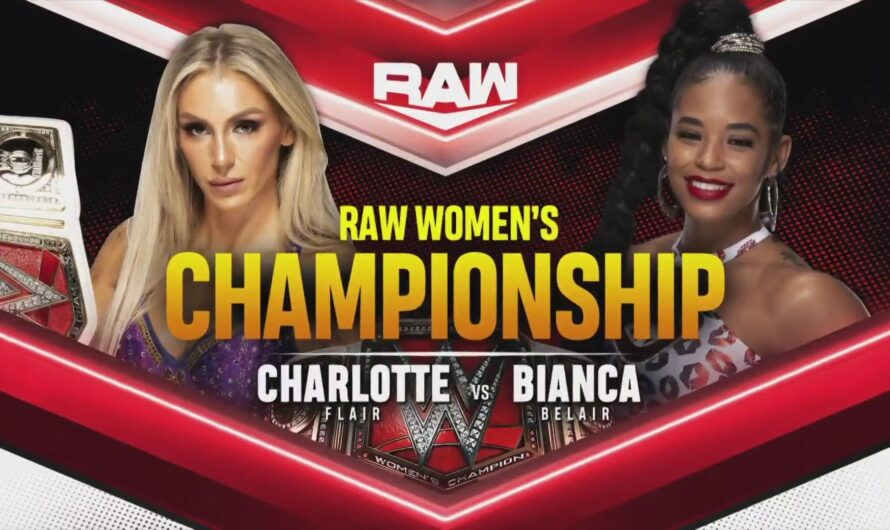 Charlotte vs Bianca Women's Championship Main Event – WWE RAW 18 Oct 2021 Results with Full Details